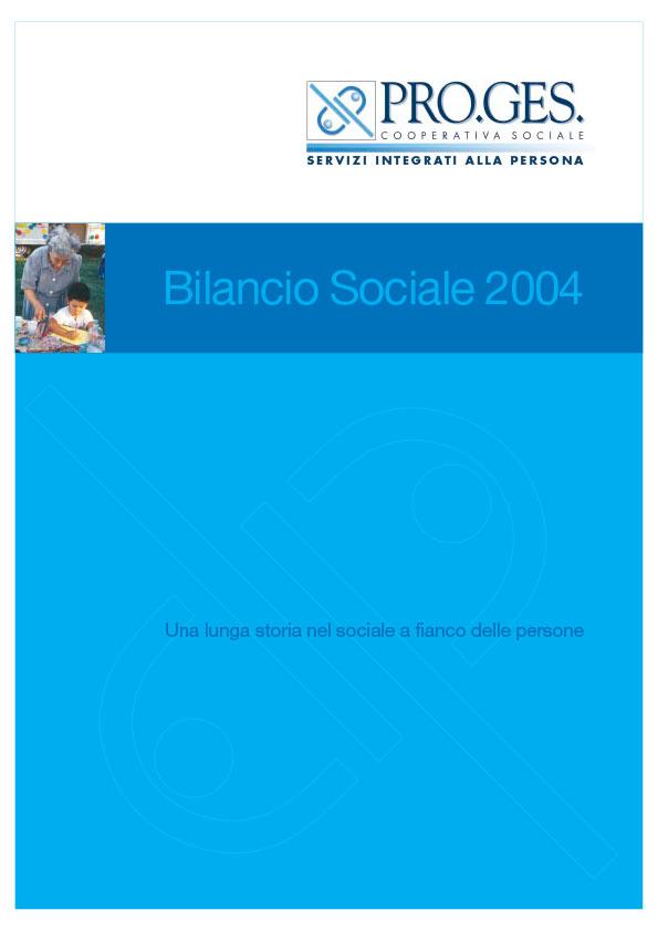 Bilancio Sociale 2004 Proges, Io Sono Socio Proges