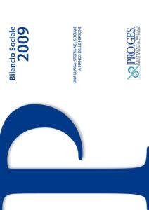 Bilancio Sociale 2009 Proges, Io Sono Socio Proges