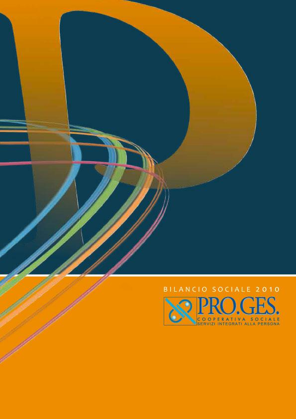 Bilancio Sociale 2010 Proges, Io Sono Socio Proges