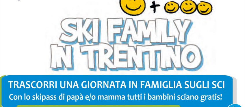 Ski Family Trentino, Io Sono Socio Proges
