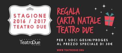 TeatroDue Stagione 2016/2017, Io Sono Socio Proges