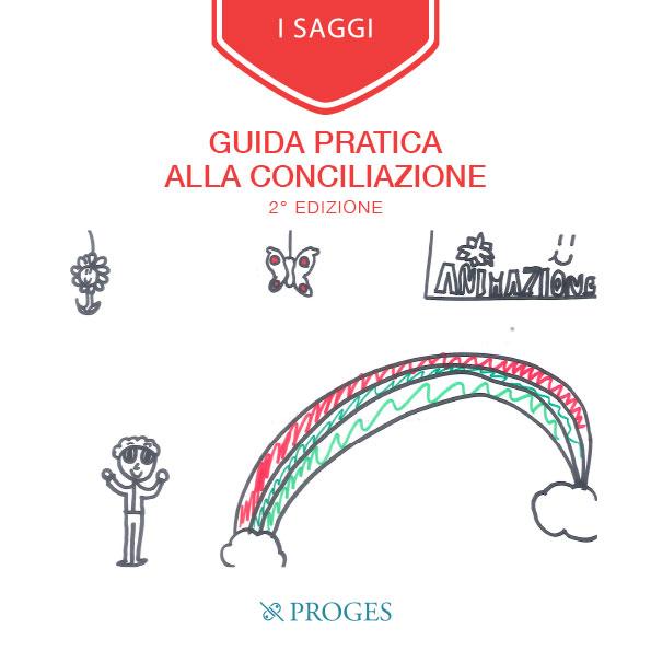 Guida pratica alla Conciliazione 2° edizione, Io Sono Socio Proges. Immagine brochure.